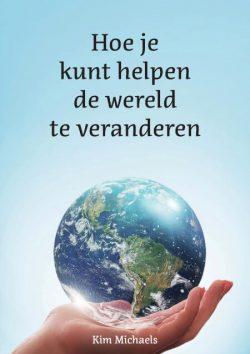Hoe kun je helpden de wereld te veranderen